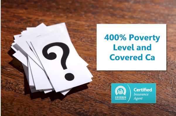 400% Federal Poverty Level limits and Covered Ca Tax Credits
