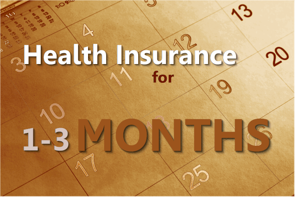 health insurance for 1 month 2 months or 3 months